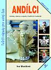 Andílci - Ozdoby, výtvory a nápady z tradičních materiálů