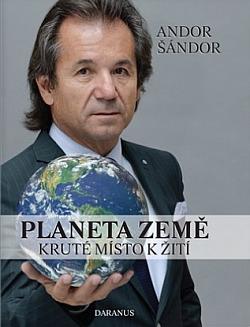 Planeta Země: Kruté místo k žití obálka knihy