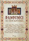 Panovníci na území Slovenska