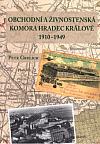 Obchodní a živnostenská komora Hradec Králové 1910-1949