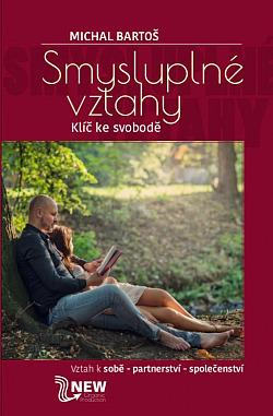 Smysluplné vztahy - Klíč ke svobodě obálka knihy