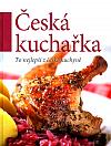 Česká kuchařka - To nejlepší z české kuchyně