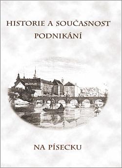 Historie a současnost podnikání na Písecku obálka knihy