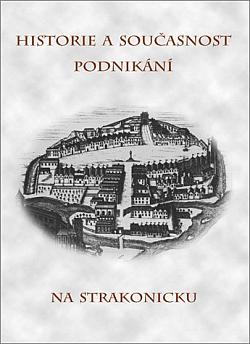 Historie a současnost podnikání na Strakonicku obálka knihy