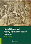 Paměti katovské rodiny Mydlářů v Praze. Kniha první