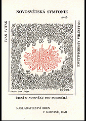 Novosvětská symfonie aneb dialektika abnormalizace (čtení o novověku pro pokročilé)
