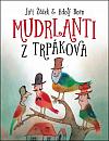 Mudrlanti z Trpákova