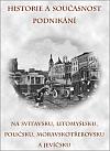 Historie a současnost podnikání na Svitavsku, Litomyšlsku, Poličsku, Moravskotřebovsku a Jevíčsku