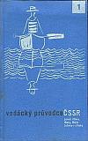 Vodácký průvodce ČSSR sv. 1