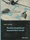 Technologičnost konstrukcí strojů