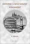 Historie a současnost podnikání v Praze – díl pátý