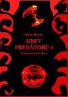 Krev predátorů 4 - Úsvit predátorů, drak a krysa