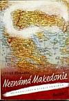 Neznámá Makedonie