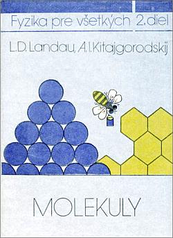 Fyzika pre všetkých 2 - Molekuly obálka knihy