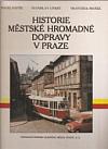 Historie městské hromadné dopravy v Praze