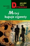 Mrtvý kupuje cigarety