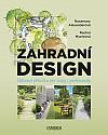 Zahradní design - Odborná příručka pro laiky i profesionály