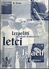 Izraelští letci v Českých Budějovicích