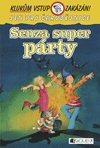 Senza super párty