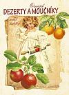 Ovocné dezerty a moučníky naší babičky