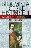 Bílá místa české historie 1