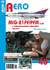 MiG-21PF/PFM v československém vojenském letectvu (2. díl)