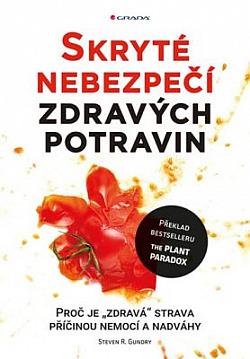 Skryté nebezpečí zdravých potravin obálka knihy