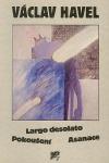 Largo desolato / Pokušení / Asanace