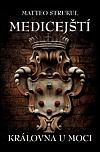Medicejští - Královna u moci