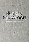 Přehled neurologie