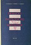 Príručka patologickej histológie