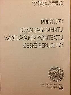 Přístupy k managementu vzdělávání v kontextu České republiky