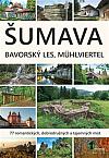 Šumava - Bavorský les, Mühlviertel
