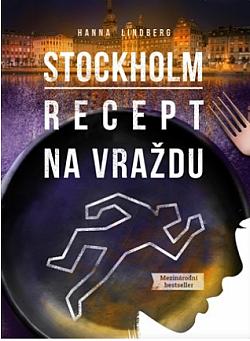 Stockholm: Recept na vraždu obálka knihy