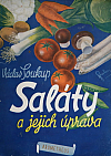 Saláty a jejich úprava