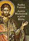 Justin Mučedník a jeho Bible