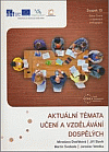 Aktuální témata učení a vzdělávání dospělých