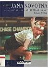 """Jana Novotná - """"a teď už jen vyhrát Wimbledon"""""""