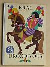 Král Drozdivous