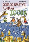 Dobrodružství komára Igora