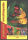 Praktická encyklopedie - Motýli