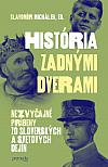 História zadnými dverami: Nezvyčajné príbehy zo slovenských a svetových dejín