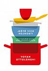 Ještě více hojnosti - Nové kulinářské skvosty mistra zeleninové kuchyně