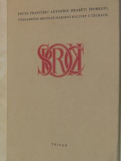 Pocta Františku Antonínu hraběti Šporkovi obálka knihy
