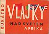 Vlajky nad světem. Afrika