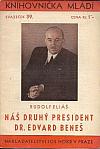 Náš druhý president Dr. Edvard Beneš