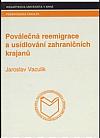 Poválečná reemigrace a usídlování zahraničních krajanů