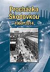 Procházka Škodovkou 1960–2014