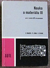 Nauka o materiálu III