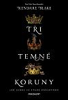 Královny trojčata, jen ta nejlepší z nich usedne na trůn